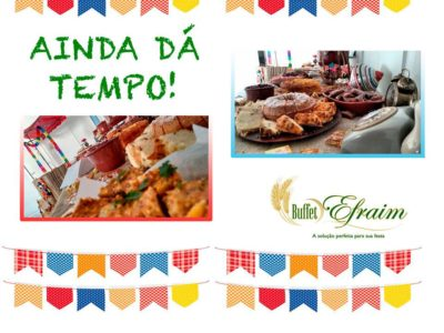 Buffet de Festa Junina - Social | Corporativa .
